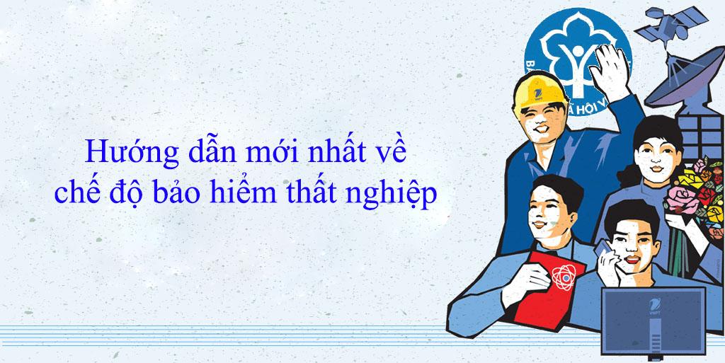 huong dan che do bao hiem that nghiep moi nhat